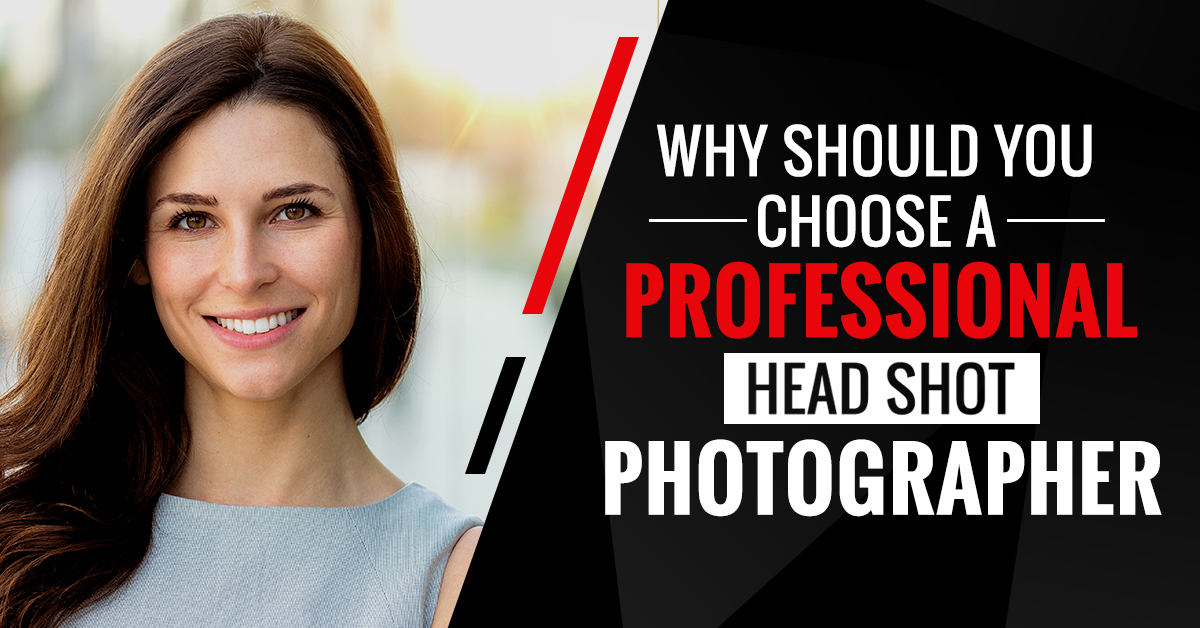 Why Should You Choose a Professional Headshot Photographer?