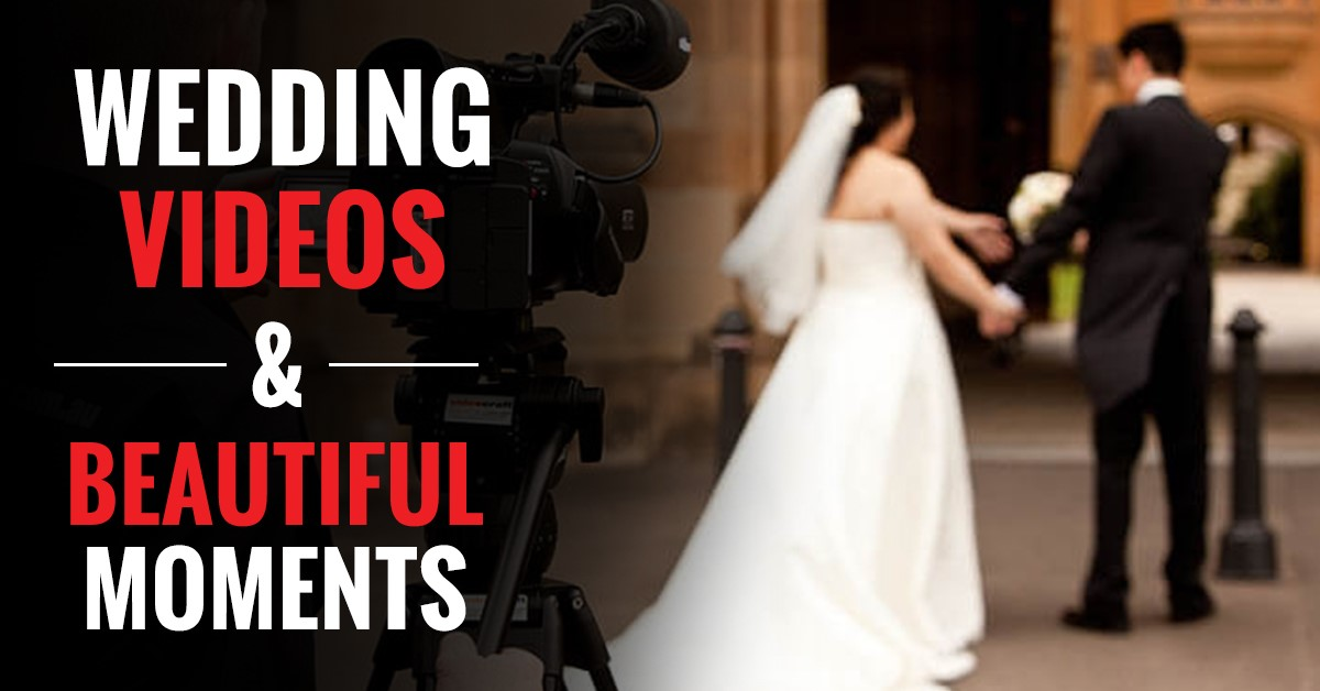 How Wedding Videos Capture Beautiful Moments